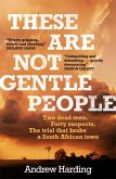 These Are Not Gentle People (eBook, ePUB)