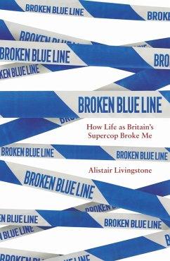 Broken Blue Line (eBook, ePUB) - Livingstone, Alistair