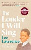 The Louder I Will Sing (eBook, ePUB)