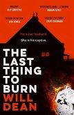 The Last Thing to Burn (eBook, ePUB)