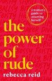 The Power of Rude (eBook, ePUB)