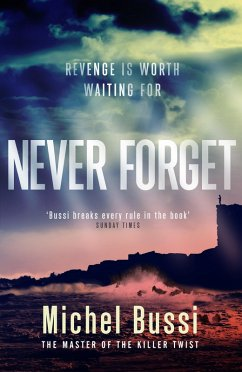 Never Forget (eBook, ePUB) - Bussi, Michel