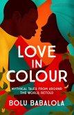 Love in Colour (eBook, ePUB)