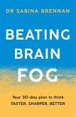 Beating Brain Fog (eBook, ePUB)