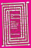 Organizing for Autonomy (eBook, ePUB)
