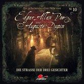 Die geheimnisvollen Fälle von Edgar Allan Poe und Auguste Dupin - Die Straße der drei Gesichter, 1 Audio-CD