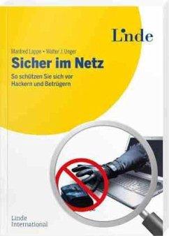 Sicher im Netz - Lappe, Manfred; Unger, Walter J.