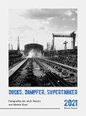 Docks, Dampfer, Supertanker 2021