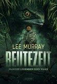 BEUTEZEIT - Manche Legenden sind wahr