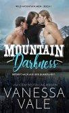 Mountain Darkness - befreit mich aus der Dunkelheit (eBook, ePUB)