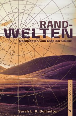 Randwelten (eBook, ePUB) - Schneiter, Sarah L. R.
