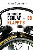 Gesunder Schlaf - So klappt's (eBook, ePUB)