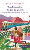 Vom Schweden, der den Zug nahm (eBook, ePUB)