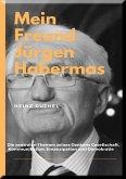 MEIN FREUND JÜRGEN HABERMAS (eBook, ePUB)