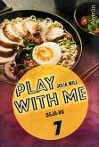 Play with me 7: Déjà-vu (eBook, ePUB)