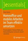 Homeoffice und mobiles Arbeiten im Team effektiv umsetzen (eBook, PDF)