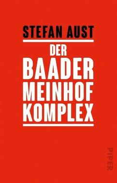 Der Baader-Meinhof-Komplex (eBook, ePUB) - Aust, Stefan