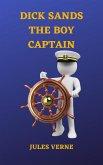 Dick Sands, the Boy Captain (eBook, ePUB)