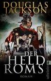 Der Held Roms / Gaius Valerius Verrens Bd.1 (eBook, ePUB)