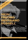 Mein Freund Bertrand Russell Wege zur Freiheit (eBook, ePUB)