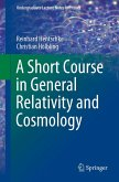 A Short Course in General Relativity and Cosmology (eBook, PDF)