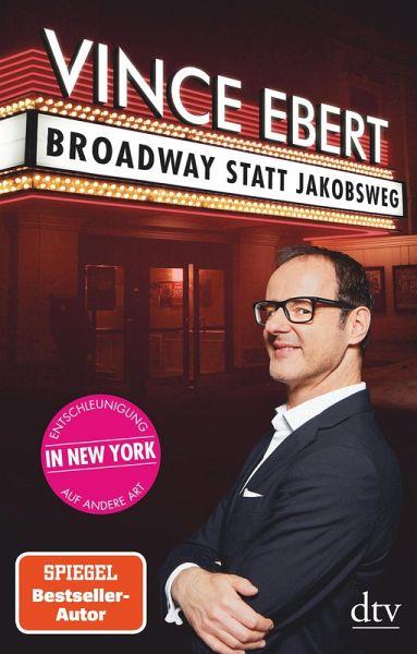 Broadway statt Jakobsweg (eBook, ePUB)