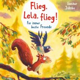 Flieg, Lela, flieg! (MP3-Download)