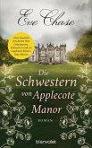 Die Schwestern von Applecote Manor (Mängelexemplar)