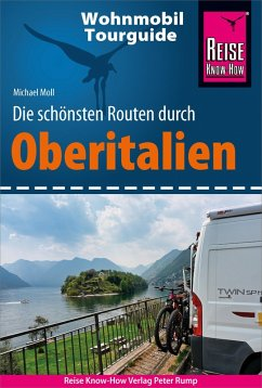 Reise Know-How Wohnmobil-Tourguide Oberitalien - Download (PDF) (eBook, PDF) - Moll, Michael