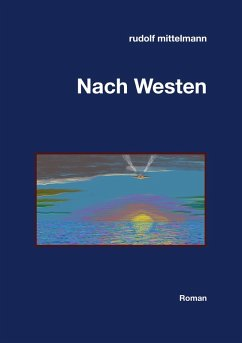 Nach Westen (eBook, ePUB)