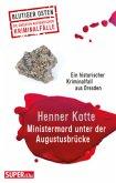 Ministermord unter der Augustbrücke (Mängelexemplar)