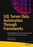 SQL Server Data Automation Through Frameworks