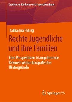 Rechte Jugendliche und ihre Familien - Fahrig, Katharina