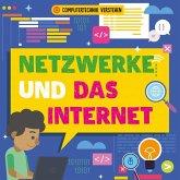 Netzwerke und das Internet