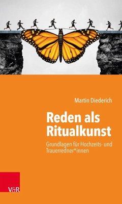 Reden als Ritualkunst - Diederich, Martin