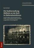 Die Stadtverwaltung Mülheim an der Ruhr im Nationalsozialismus