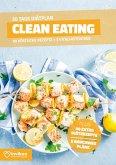 Clean Eating Diätplan - Ernährungsplan zum Abnehmen für 30 Tage