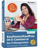Kaufmann/Kauffrau im E-Commerce - der Prüfungstrainer