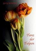 Tanz der Tulpen