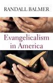 Evangelicalism in America (eBook, ePUB)