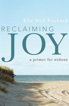 Reclaiming Joy (eBook, ePUB) - Prichard, Ella Wall