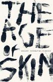 The Age of Skin (eBook, ePUB)
