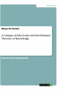 A Critique of John Locke and David Humes' Theories of Knowledge