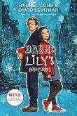 Dash & Lily's Book of Dares. Movie Tie-In Edition