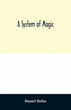 A system of magic - Defoe, Daniel