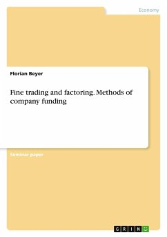 Fine trading and factoring. Methods of company funding