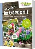 Ein Jahr im Garten - ab ins Beet! die Garten-Soap