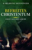 Befreites Christentum (eBook, ePUB)