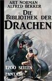 Die Bibliothek der Drachen: 1700 Seiten Fantasy (eBook, ePUB)