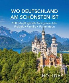 HOLIDAY Reisebuch: Wo Deutschland am schönsten ist (eBook, ePUB Enhanced) - Klemmer, Axel